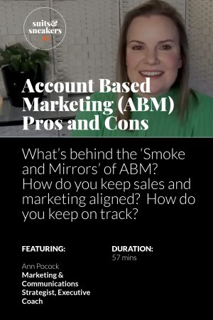 Photo of Ann Pocock with heading Account Based Marketing (ABM) Pros and cons